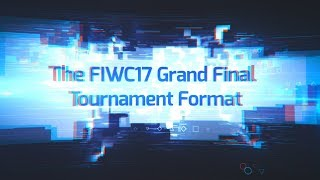 How the FIWC 2017 Grand Final works