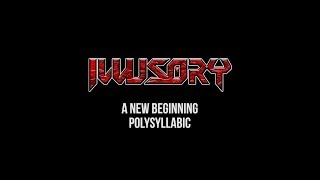 ILLUSORY – A New Beginning (Official Music Video)