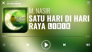 M. Nasir - Satu Hari Di Hari Raya [Lirik]