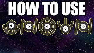 How To Use UNOWN - The Best Pokemon!