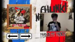 Chunk! No, Captain Chunk! - Pardon My French Vocal Cover