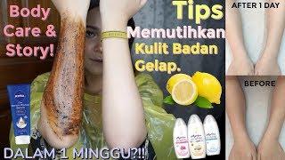 BODY CARE : TIPS MEMUTIHKAN KULIT HITAM DALAM 7 HARI! | Dinda Shafay (Bahasa) Video thumbnail