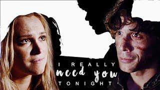 Bellamy & Clarke-  I really need you tonight