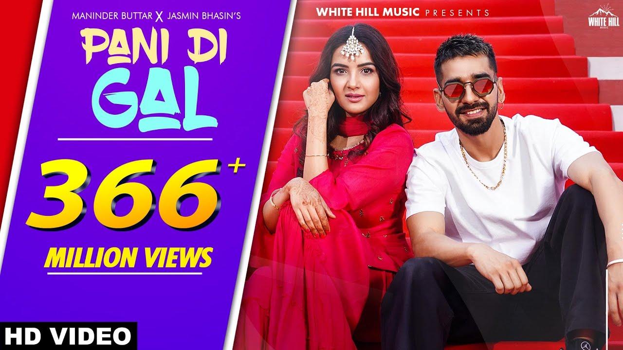 Pani di gal lyrics : Maninder Buttar feat. Jasmin Bhasin | New Punjabi Song 2021
