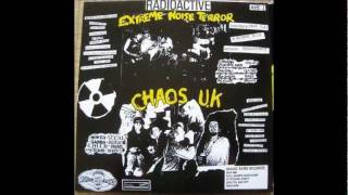 Chaos U.K. - Used And Abused