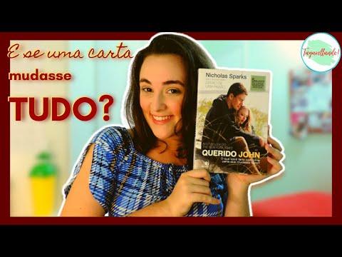 Querido John - Nicholas Sparks | Sem spoilers