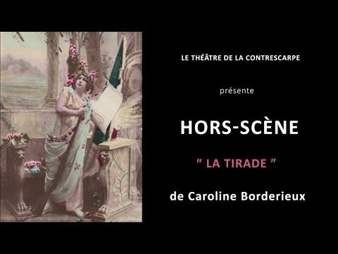 Découvrez le « HORS-SCÈNE • LA TIRADE » de Caroline BORDERIEUX, comédienne dans « Pourquoi...