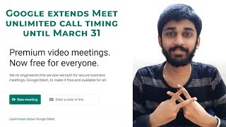 Google extends Meet unlimited call | ENGLISH | TECHBYTES