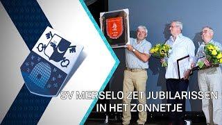 Jubilerend SV Merselo pakt uit - 2 september 2019 - Peel en Maas TV Venray
