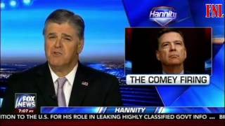 Hannity 51917  Fox News Today May 19 2017