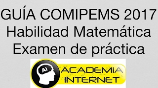Guía COMIPEMS 2017 Habilidad Matemática