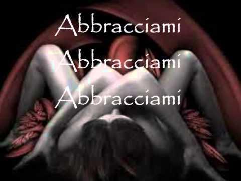 Eros Ramazzotti-Abbracciami+Testo
