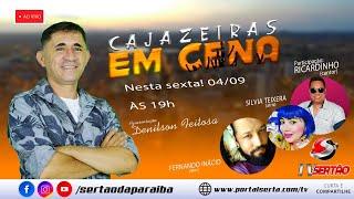 Programa Cajazeiras em Cena, com Denilson Feitoza