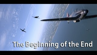 "IL2 Cliffs of Dover - ""The Beginning of the End"""