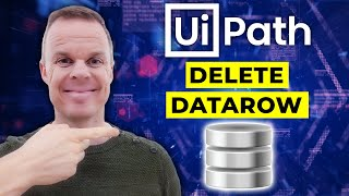 How to delete a DataRow from a DataTable in UiPath - Full Tutorial