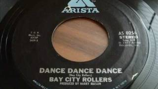 "Bay City Rollers  ""Dance Dance Dance""  45rpm"