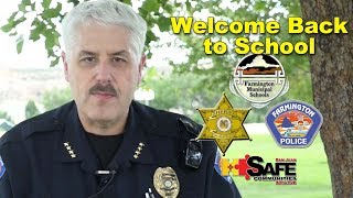 Welcome Back to School; Chief Steve Hebbe