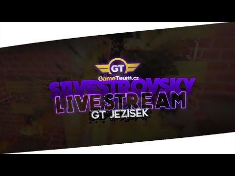 GameTeam.cz | Silvestrovský Stream ! + GT Ježíšek rozdává !