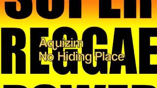 Aquizim- No Hiding Place