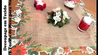 Decoupage Em Tecido   DIY Toalha De Mesa Para Natal