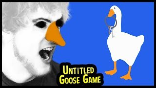 Untitled Goose Game - It's As PERFECT As I Imagined - (Untitled Goose Game Part 1)