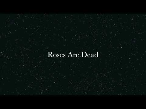 Roses Are Dead - Shining On Me