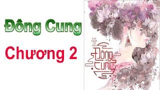 ĐÔNG CUNG - Chương 2 ( EASTERN SUPPLY Chapter 2 )