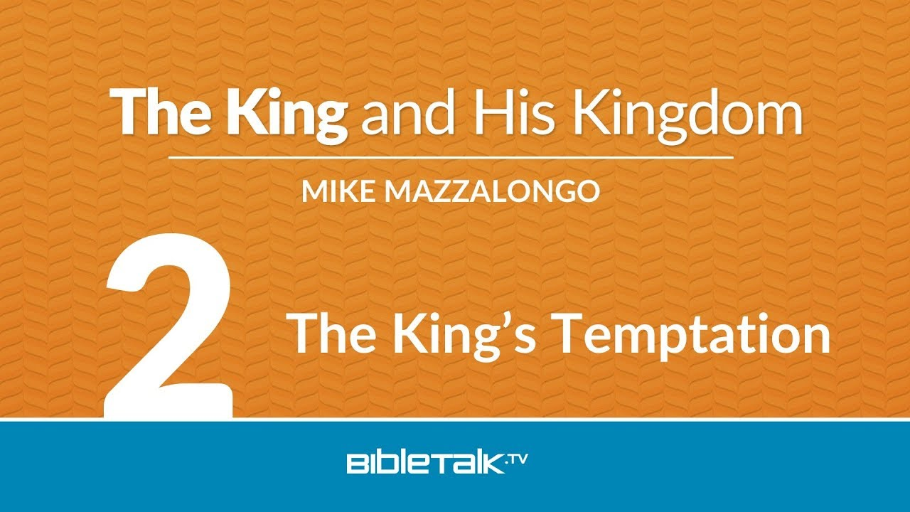 2. The King's Temptation