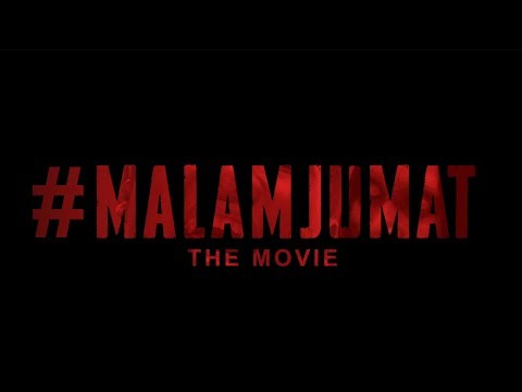 Trailer #MalamJumat THE MOVIE (16 Mei 2019)
