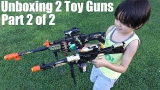 Toy Unboxing: 2 Toy Machine Guns for Kids with lights and sound effects Part 2 of 2