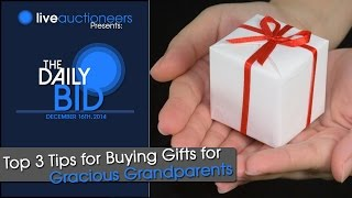 Gift Ideas For Grandparents: 3 Top Buying Tips For Gracious Grandparents - The Daily Bid