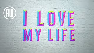 Robbie Williams - Love My Life (Lyrics)