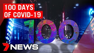 Coronavirus: 100 days since first recorded case of COVID-19 in Australia. What next? | 7NEWS