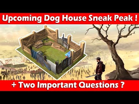 Upcoming Dog House Sneak Peak! Last Day On Earth Survival