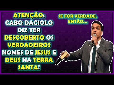 CABO DACIOLO REVELA QUE DESCOBRIU OS VERDADEIROS NOMES DE DEUS E JESUS SER QUE  ISSO MESMO?