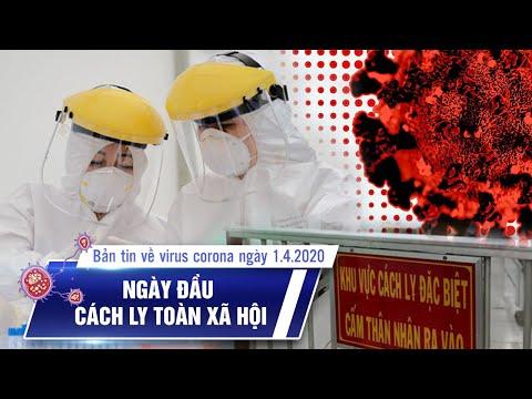 Việt Nam có 218 ca Covid-19 | Ngày đầu cách ly toàn xã hội | Bản tin về virus corona ngày 1.4.2020