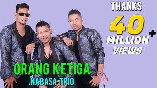 Lagu Nabasa Trio Orang Ketiga