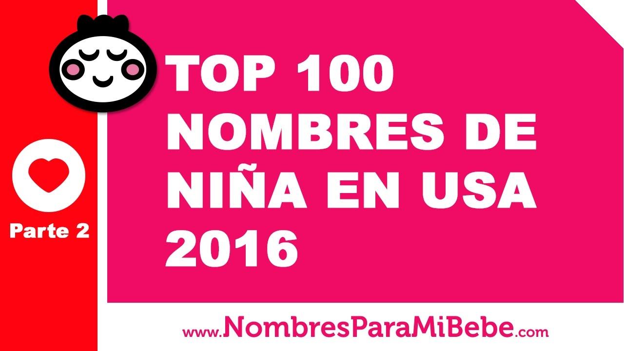 TOP 100 nombres para niñas EE.UU. 2016 - PARTE 2 - www.nombresparamibebe.com