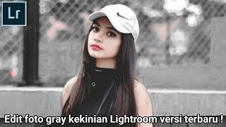 Gambar cover Edit foto gray kekinian #3 menggunakan Adobe Lightroom di Android/hp
