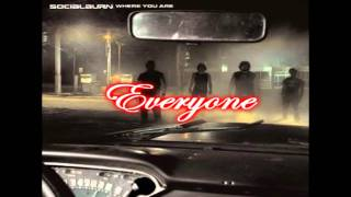 SocialBurn - Everyone (CD Quality) w/Lyrics