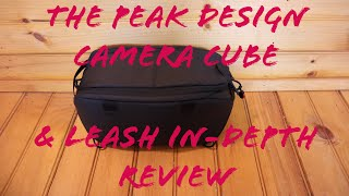 The Peak Design Leash And Small Camera Cube In-Depth Review!