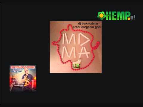 16. Trakmajster - MDMA prod.  Eargasm God