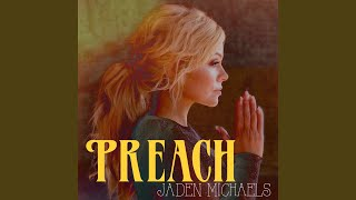 Jaden Michaels Preach