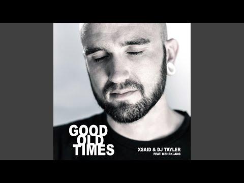 Good Old Times (Breaks Edit) (Feat. Mehrklang)