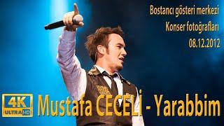 Mustafa CECELİ - YARABBİM (2012 Bostancı Gösteri Merkezi Fotoğrafları)