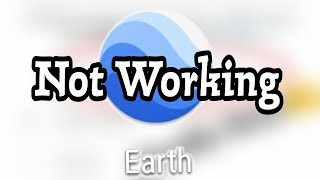 How To Fix Google Earth All Not Working Problem Solve
