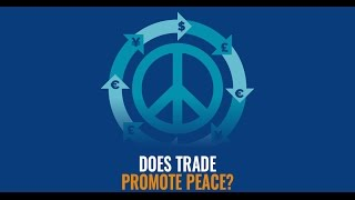 Does trade promote peace?