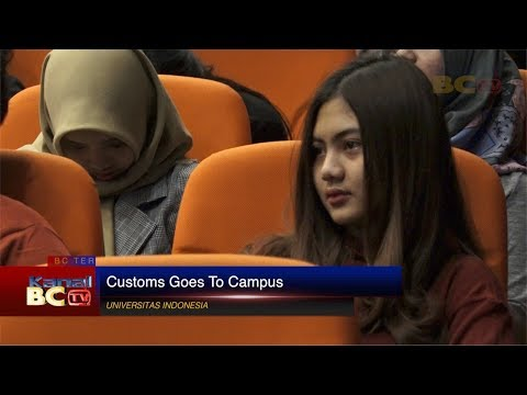 Customs Goes To Campus - University of Indonesia