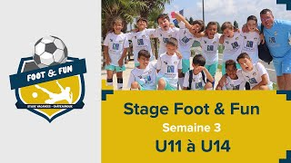 Stage Foot& Fun : Semaine 3