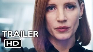 Miss Sloane Official Trailer 1 2016 Jessica Chastain Drama Movie HD